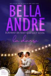 La Danse (Quatre mariages et un fiasco - 2): The Wedding Dance French Edition