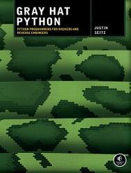 Gray Hat Python Book PDF