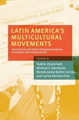 Latin America's Multicultural Movements