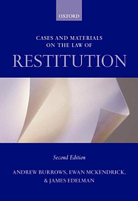 Cases and Materials on the Law of Restitution