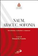 Naum  Abacuc  Sofonia  Introduzione  traduzione e commento PDF