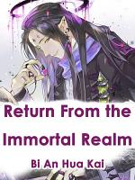 Return From the Immortal Realm