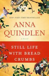 Still Life With Bread Crumbs PDF