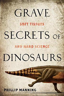 Grave Secrets of Dinosaurs PDF