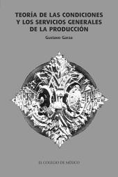 Teoría de las condiciones y los servicios generales de la producción