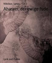 Ahasver, der ewige Jude