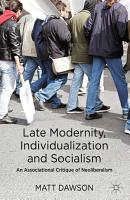 Late Modernity  Individualization and Socialism PDF