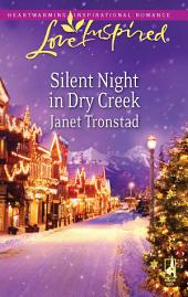 Silent Night in Dry Creek