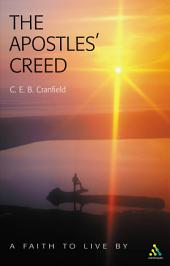 The Apostles' Creed: A Faith to Live By