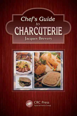 Chef s Guide to Charcuterie