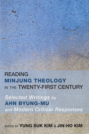 Reading Minjung Theology in the Twenty First Century PDF