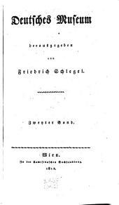 Deutsches Museum. Hrsg. von Friedrich Schlegel. - Wien, Camesina 1812-1813. (germ.)