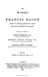 Literary and Professional Works of Francis Bacon: Volume 2