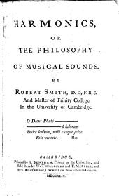 Harmonics, Or the Philosophy of Musical Sounds: By Robert Smith, ...