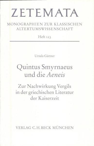 Quintus Smyrnaeus Und Die Aeneis