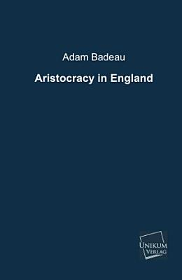 Aristocracy in England PDF