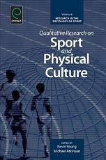 Qualitative Research on Sport and Physical Culture PDF