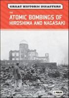 The Atomic Bombings of Hiroshima and Nagasaki PDF