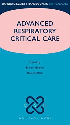 Advanced Respiratory Critical Care PDF