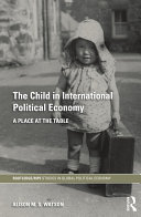 The Child in International Political Economy