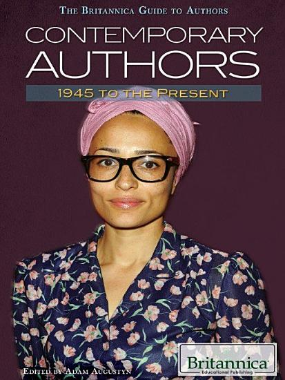 Contemporary Authors  1945 to the Present PDF