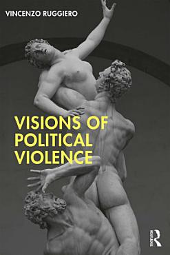 Visions of Political Violence PDF
