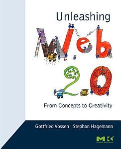 Unleashing Web 2 0