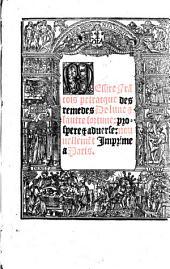 Des remedes de lune et lautre fortune; prospere et adverse: nouvellement imprime