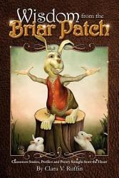 Wisdom From The Briar Patch Book PDF