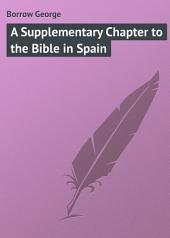 A Supplementary Chapter to the Bible in Spain