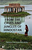 From The Caves And Jungles Of The Hindostan Annotated