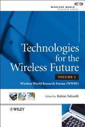 Technologies for the Wireless Future PDF