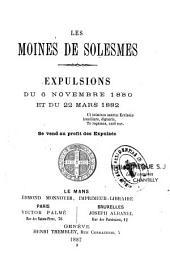 Les moines de Solesmes: expulsions du 6 novembre 1880 et du 22 mars 1882