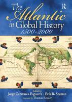 The Atlantic in Global History PDF