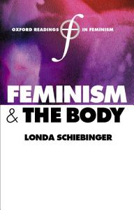 Feminism and the Body PDF