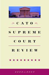 Cato Supreme Court Review, 2003-2004