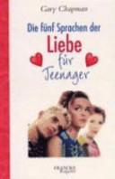 Die f  nf Sprachen der Liebe f  r Teenager PDF