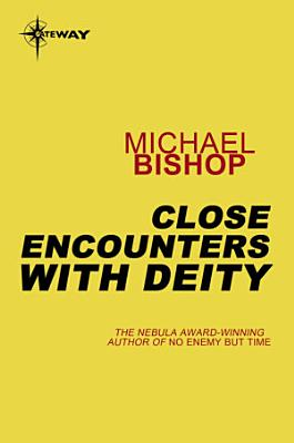 Close Encounters With the Deity PDF