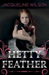 Hetty Feather: Volume 1