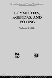 Committees, Agendas and Voting