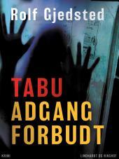 Tabu - adgang forbudt