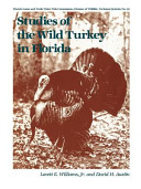 Studies of the Wild Turkey in Florida PDF