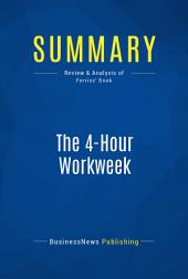 Summary: The 4-Hour Workweek: Review and Analysis of Ferriss' Book