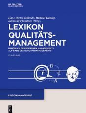 Lexikon Qualit  tamanagement  Handbuch des Modernen Managements auf der Basis des Qualit  tsmangements PDF