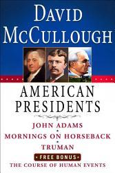David Mccullough American Presidents E Book Box Set Book PDF