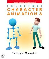 Digital Character Animation 3