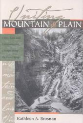 Uniting Mountain & Plain: Cities, Law, and Environmental Change Along the Front Range