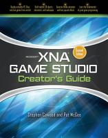 Microsoft XNA Game Studio Creator s Guide  Second Edition PDF