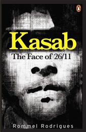 KASAB: THE FACE OF 26/11