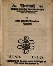 Vertooch, ghedaen aen mijne heeren de ghedeputeerde vande Staten generael, den ix.sten. ianuarij, 1580. By mijn heere den prince van Orangien